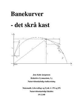 SRP om Banekurver og Det Skrå Kast i Fysik A og Matematik A