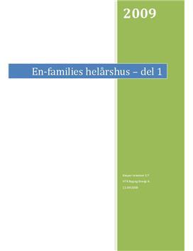 En families hus del 1 | Teknikfag - Byggeri og energi A