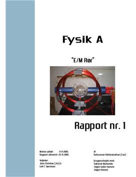 e/m rør - Rapport i Fysik