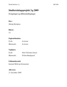 SRP: Dæmpede Svingninger og 2. ordens Differentialligninger   Matematik og Fysik