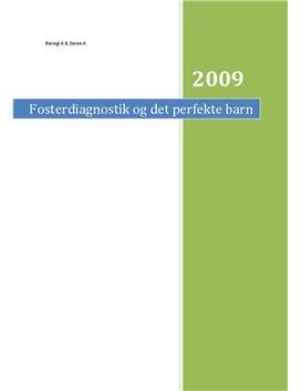 SRP: Fosterdiagnostik og Det Perfekte Barn i Dansk og Biologi
