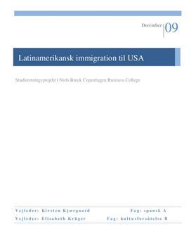 SRP: Latinamerikansk Immigration til USA i Spansk og Kultur