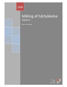 Bestemmelse af hårtykkelse - Bølgelære - Rapport i Fysik