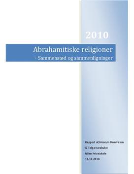 De Abrahamitiske Religioner - Ligheder og forskelle   Rapport