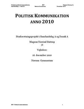 SRP: Politisk Kommunikation i 2010 i Samfundsfag og Dansk