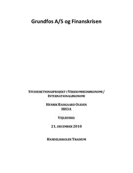 SRP om Grundfos A/S og Finanskrisen i VØ og IØ