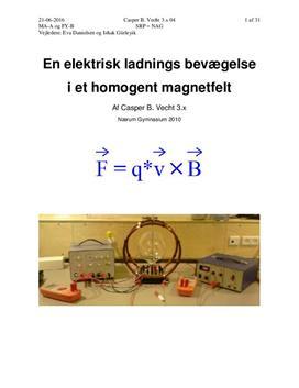 SRP om Bevægelse i homogent magnetfelt i Matematik og Fysik