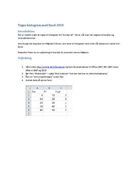 Tegn histogram over grupperede data med Excel 2010