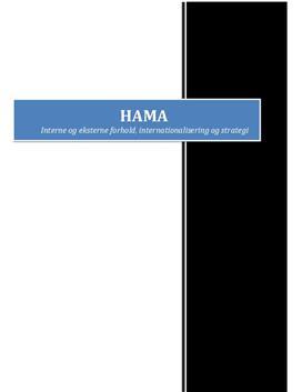 HAMA - Interne og eksterne forhold, internationalisering og strategi | Afsætning A