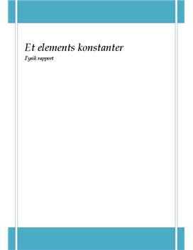 Et elements konstanter - Rapport i Fysik