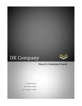 DK Company - Interne og eksterne forhold
