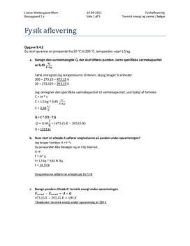 Fysik AB bogen 1: Opgave 9.4.2, 9.4.3, 9.5.2, 9.5.5, 10.2.1 m. fl