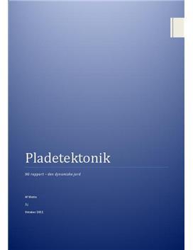 Pladetektonik - Rapport i Naturgeografi