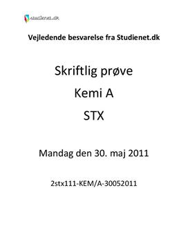 STX Kemi A Eksamen 30. maj 2011 - Vejledende besvarelse