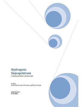Hydrogens linjespektrum - Rapport i Fysik