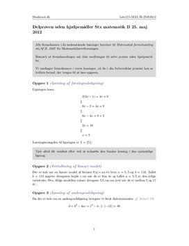 Delprøven uden hjælpemidler Stx Matematik B 25. maj 2012 (Sæt 1)
