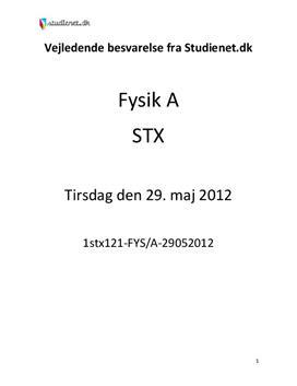 STX Fysik A 2012 29. maj - Vejledende besvarelse