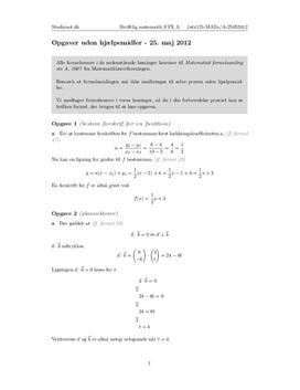 STX Matematik A NET 2012 25. maj - Delprøve 1: Med autoriseret formelsamling