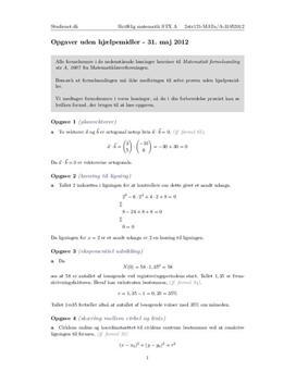STX Matematik A NET 2012 31. maj - Delprøve 1: Med autoriseret formelsamling