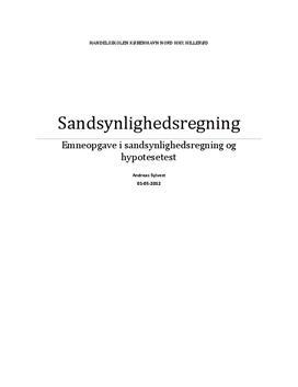 Emneopgave om sandsynlighedsregning, binomialfordeling, normalfordeling og hypotesetest