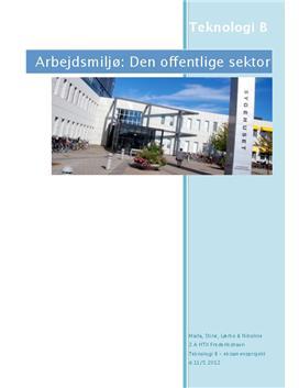 Arbejdsmiljø på Danske Sygehuse - Teknologi B Eksamen 2012