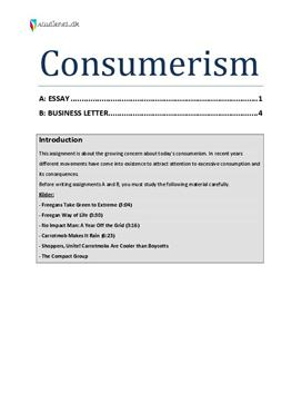 consumerism essay part 2 Consumerism essays which has characterized the american way of life for the better part of the 20th save your time and order an essay about consumerism.