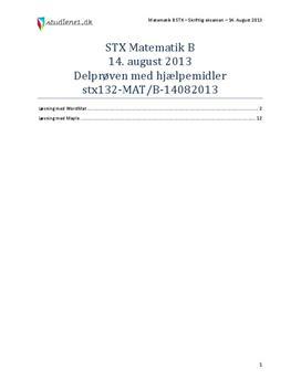 STX Matematik B 14. August 2013 - Delprøven med hjælpemidler