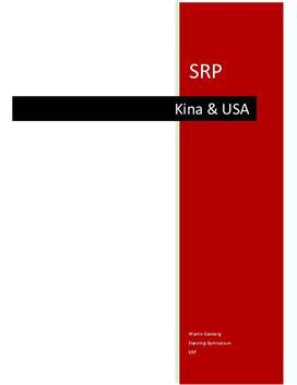 SRP: Økonomisk udvikling i USA & Kina