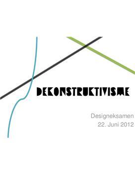 Disposition: Dekonstruktivisme i Design B