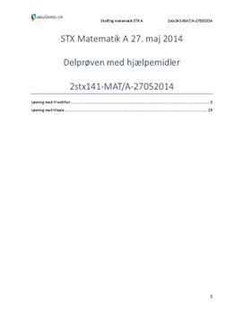 STX Matematik A 27. maj 2014 - Delprøven med hjælpemidler