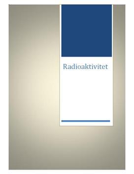 Radioaktivitet   Fysikrapport
