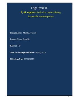 Rapport om Joules lov, nyttevirkning og specifik varmekapacitet