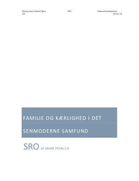 SRO om familie og kærlighed i det senmoderne samfund
