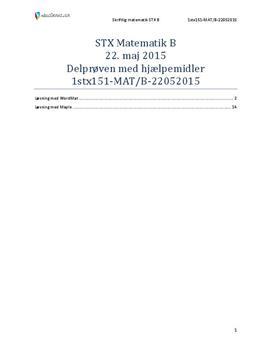 STX Matematik B 22. maj 2015 - Delprøven med hjælpemidler