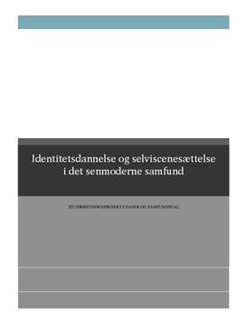 SRP: Selviscenesættelse i det senmoderne samfund