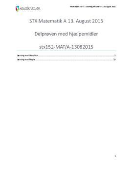 STX Matematik A 13. august 2015 - Delprøven med hjælpemidler