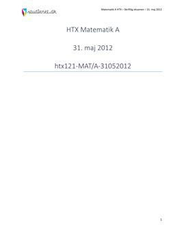 HTX Matematik A 31. maj 2012 - Vejledende besvarelse