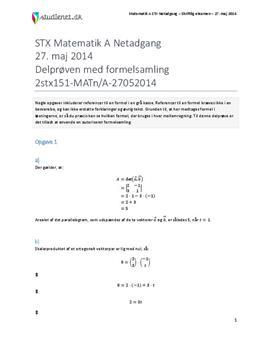 STX Matematik A NET 2014 27. maj - Delprøven med autoriseret formelsamling