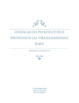SRP om psykopati og ondskab hos fiktionens og virkelighedens barn i Psykologi B og Engelsk A