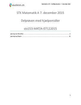 STX Matematik A 7. december 2015 - Delprøven med hjælpemidler