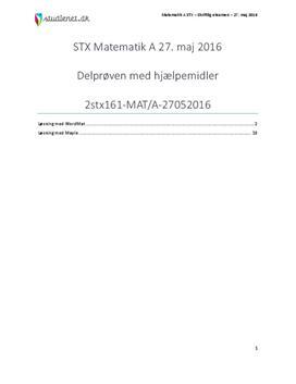 STX Matematik A 27. maj 2016 - Delprøven med hjælpemidler