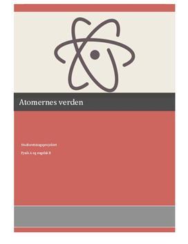 SRP om atomernes verden i Fysik A og Engelsk B