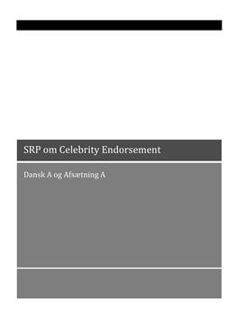 SOP om Celebrity Endorsement som markedsføringsstrategi | Dansk A og Afsætning A
