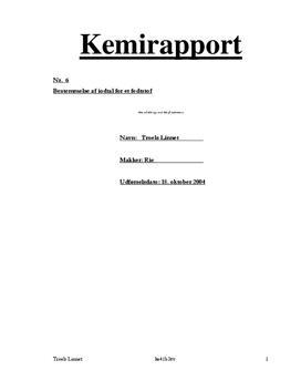 Bestemmelse af Iodtal for et Fedtstof - Rapport i Kemi