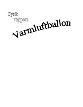 Varmluftballon og Archimedes lov - Rapport i fysik