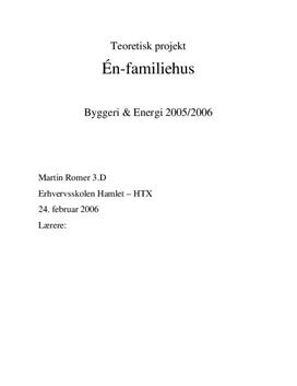 Projektering af parcelhus | Teknikfag - Byggeri og energi A
