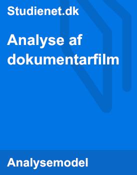 Analyse af dokumentarfilm | Model & vejledning