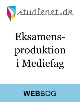Eksamensproduktion i Mediefag | Guide