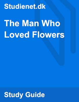 the man who loved flowers quizlet