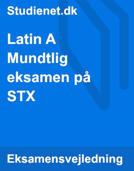 Latin A Mundtlig eksamen på STX